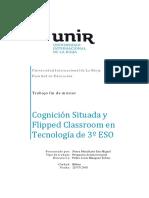 Cognición Situada y Flipped Classroom en Tecnología de 3º de la ESO