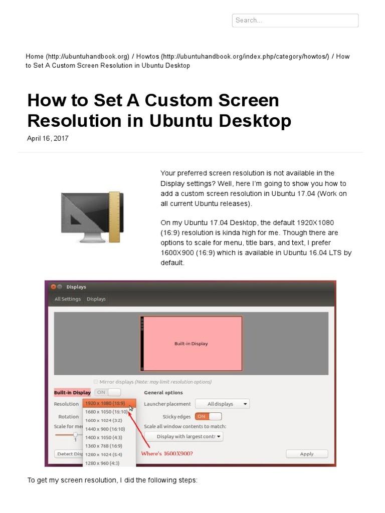 How to Set a Custom Screen Resolution in Ubuntu Desktop _