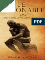 Fe Razonable Apologetica y Veracidad Cristiana