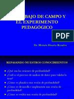 Trabajo de Campo, Experimento Pedagogico