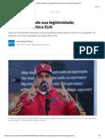 Maduro Defende Sua Legitimidade; Chancelaria Critica EUA _ Mundo _ G1