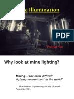 Mine Illumination