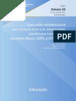 Exclusão Intra-escolar Nas Escolas Públicas Brasileiras Um Estudo Com Dados Da Prova Brasil 2005, 2007 e 2009