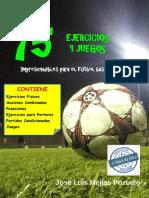 eBook 75 Ejercicios y Juegos Imprescindibles Para El Futbol Base