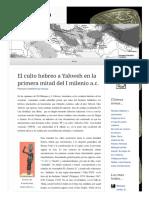 2010 06 22 El Culto Hebreo a Yahweh en La Primera Mitad Del i Milenio a c (Lampuzo.wordpress)