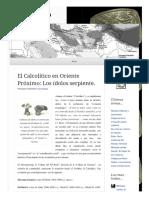 2011 03 25 El Calcolitico en Oriente Proximo Los Idolos Serpiente (Lampuzo.wordpress)