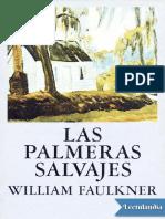 Las Palmeras Salvajes - William Faulkner