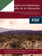 Nuestra América en el horizonte de La Filosofía de La Liberación. Una introducción al pensamiento de Juan Carlos Scannone