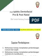 Kompleks Dentofasial pre & post Natal.pptx