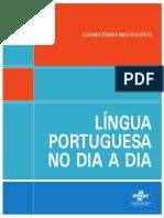Acordo ortográfico - SebraeMG - Língua+Portuguesa+no+Dia+a+Dia.pdf