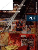 (One Work) Boris Groys, Fiona Elliott (translator)-Ilya Kabakov_ The Man Who Flew into Space from his Apartment  -Afterall (2006).pdf