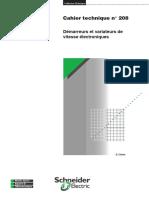 Schneider Electric - Cahier Technique 208 - Démarreurs Et Variateurs de Vitesse Électroniques