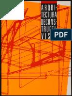 Arquitectura Deconstructivista. Philip Johnson y Mark Wigley