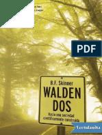 WALDEN DOS - Burrhus Frederic Skinner