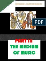 3d. Mediums of Music