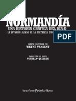 Normandía Una Historia Gráfica Del Día-d Wayne Vansant La Invasión Aliada de La Fortaleza Europa de Hitler Gonzalo Quesada Escrita e Ilustrada Por
