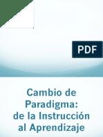 Cambio de Paradigma-De Enseñanza a Aprendizaje