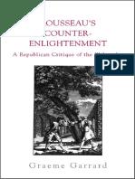 Garrard, G (2003)_Rousseau's Counter-Enlightenment. a Republican Critque of the Philosophes