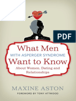 What Men with Asperger Want to know about Women, Dating and Relationships