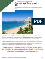 09-12-2018 82 Convención Bancaria tendrá como sede Acapulco-Astudillo.