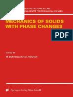 (International Centre for Mechanical Sciences 368) M. Berveiller, F. D. Fischer (eds.)-Mechanics of Solids with Phase Changes-Springer-Verlag Wien (1997).pdf