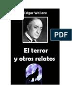 Wallace Edgar - El Terror Y Otros Relatos