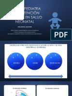 Rol del Pediatra en la Atención Primaria en salud Neonatal. Congreso de la Sociedad Peruana de Pediatría 2018. Erico Cieza Mora