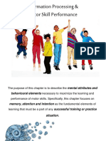 Information Processing and Motor Skill Performance