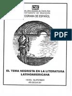 El tema negrista en la literatura latinoamericana Nivel Superior