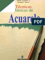 112771738 Acuarela Tecnicas Basicas de Acuarela Excelenteee Tecnias y Mezcla Colores y Acuarelas