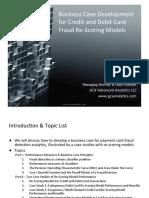 Business Case Development for Credit and Debit Card Fraud Re-‐Scoring Models by Kurt Gutzmann.pdf
