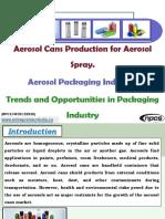 Aerosol Cans Production for Aerosol Spray