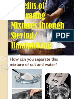 Benefits of Separating Mixtures Through Sieving