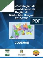 Plano Estratégico de Desenvolvimento da Região do Médio Alto Uruguai RS