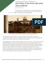 Especialista_ Gold Dome of the Rock Não Onde Existiam Os Templos Judaicos