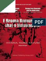 Rromii din România și Holocaustul. Roma from Romania and the Holocaust. E Rroma Rumunitar thaj o Holokausto.