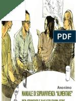Anonimo - Manuale Di Sopravvivenza Alimentare.per Studenti e Ragazzi Fuori Sede