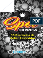 Spot Express 10 Exercícios de Poker Resolvidos