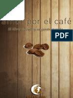 Amor Por El Cafe - Cafes Lua