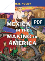 Neil Foley-Mexicans in the Making of America-Belknap Press (2014)