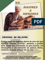 Profetas Maiores e Menores