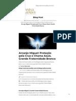Arcanjo Miguel_ Proteção pela Cruz e Chama Azuis. Grande Fraternidade Branca - Anima Mundhy.pdf