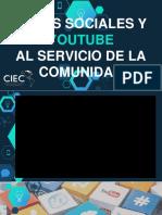 Redes Sociales y Youtube Al Servicio de La Comunidad