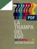 Baggini Julian - La Trampa Del Ego.pdf
