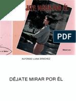 Dejate Mirar Por El_alfonso Luna Gomez