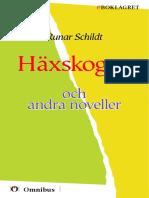 Runar Schildt - Häxskogen, och andra noveller [ prosa ] [1a tryckta utgåva 1920, Senaste tryckta utgåva 1955, 195 s. ].pdf