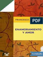 Enamoramiento y Amor - Francesco Alberoni