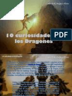 Carlos Erik Malpica Flores - 10 curiosidades de los Dragones