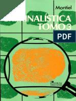 Criminalística Tomo III - Juventino Montiel Sosa