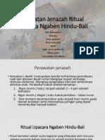 Perwatan Jenazah Ritual Upacara Ngaben Hindu-Bali.pptx